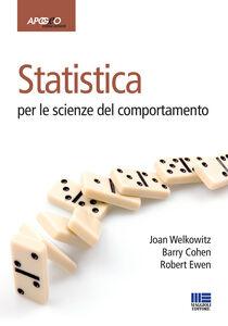 Libro Statistica per le scienze del comportamento Joan Welkowitz , Barry Cohen , Robert Ewen
