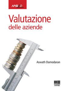 Foto Cover di Valutazione delle aziende, Libro di Aswath Damodaran, edito da Apogeo Education