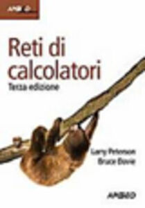 Foto Cover di Reti di calcolatori, Libro di Larry L. Peterson,Bruce S. Davie, edito da Apogeo Education