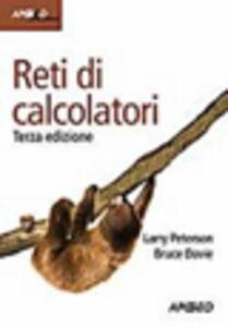 Libro Reti di calcolatori Larry L. Peterson , Bruce S. Davie