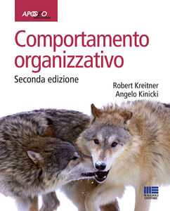 Foto Cover di Comportamento organizzativo, Libro di Robert Kreitner,Angelo Kinicki, edito da Apogeo Education