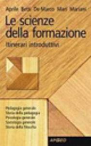 Libro Le scienze della formazione