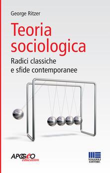 Teoria sociologica - George Ritzer - copertina