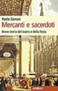 Foto Cover di Mercanti e sacerdoti, Libro di Paolo Zenoni, edito da Apogeo Education