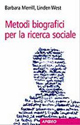 Image of Metodi biografici per la ricerca sociale