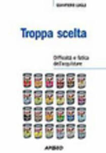 Troppa scelta - Giampiero Lugli - copertina