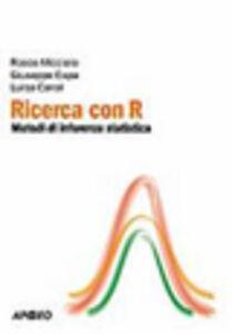 Foto Cover di Ricerca con R, Libro di Giuseppe Espa,Rocco Micciolo, edito da Apogeo Education