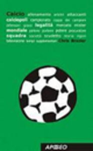Libro Calcio Chris Brazier
