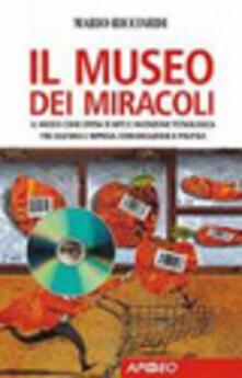 Grandtoureventi.it Il museo dei miracoli Image