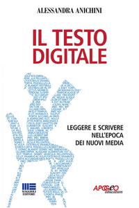 Libro Il testo digitale Alessandra Anichini
