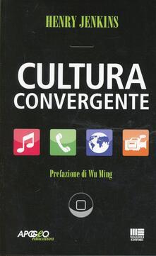 Cultura convergente - Henry Jenkins - copertina