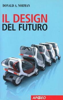 Il design del futuro - Donald A. Norman - copertina