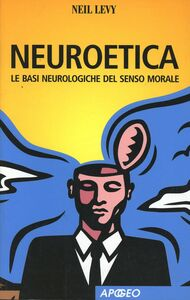 Libro Neuroetica Neil Levy