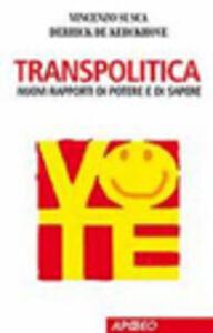 Libro Transpolitica Vincenzo Susca , Derrick De Kerckhove