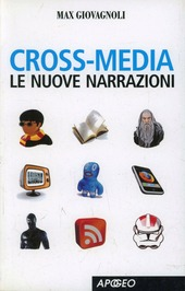 Cross-media. Le nuove narrazioni
