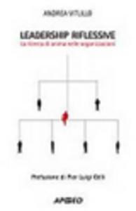 Libro Leadership riflessive Andrea Vitullo