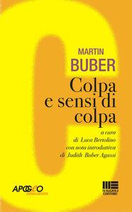 Foto Cover di Colpa e sensi di colpa, Libro di Martin Buber, edito da Apogeo Education