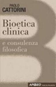 Foto Cover di Bioetica clinica, Libro di Paolo Cattorini, edito da Apogeo Education