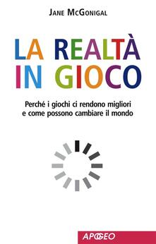 La realtà in gioco - Jane McGonigal - ebook