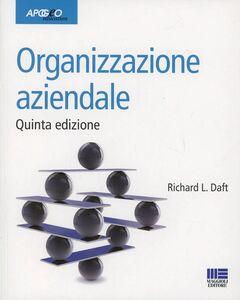 Libro Organizzazione aziendale Richard L. Daft