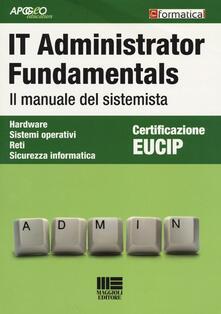 IT Administrator Fundamentals. Il manuale del sistemista.pdf