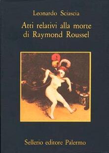 Filippodegasperi.it Atti relativi alla morte di Raymond Roussel Image
