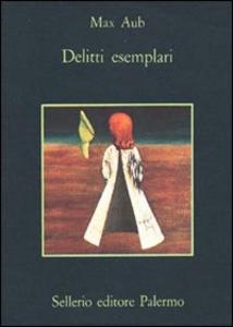 Libro Delitti esemplari Max Aub