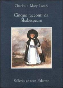 Festivalshakespeare.it Cinque racconti da Shakespeare Image