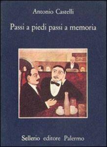 Libro Passi a piedi passi a memoria Antonio Castelli