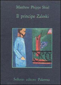 Libro Il principe Zaleski Matthew P. Shiel