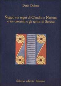 Saggio sui regni di Claudio e Nerone, e sui costumi e gli scritti di Seneca
