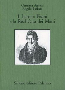 Antondemarirreguera.es Il barone Pisani e la real casa dei matti Image