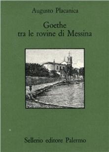 Lpgcsostenible.es Goethe fra le rovine di Messina Image