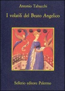 Libro I volatili del Beato Angelico Antonio Tabucchi