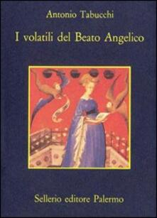 I volatili del Beato Angelico - Antonio Tabucchi - copertina