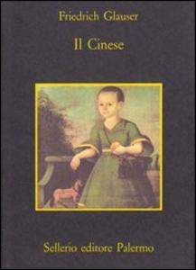 Libro Il cinese Friedrich Glauser