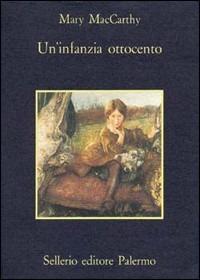 Un' infanzia. Ottocento