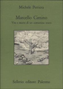 Milanospringparade.it Marcello Cimino. Vita e morte di un comunista soave Image