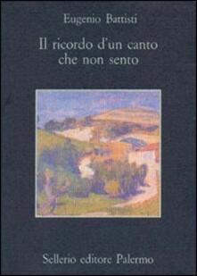 Il ricordo di un canto che non sento. Poesie e prose inedite: 1944-1950.pdf
