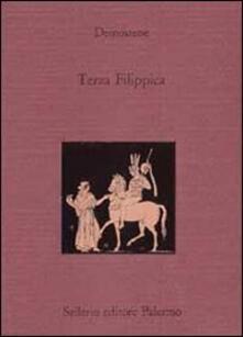Terza Filippica. Testo greco a fronte - Demostene - copertina