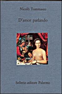 Libro D'amor parlando Niccolò Tommaseo