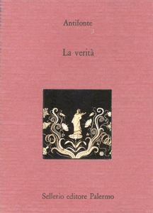 Libro La verità. Testo greco a fronte Antifonte