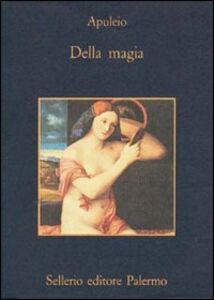 Foto Cover di Della magia, Libro di Apuleio, edito da Sellerio Editore Palermo