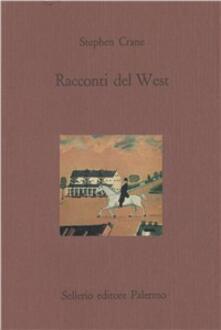 Racconti del West - Stephen Crane - copertina