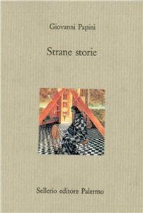 Libro Strane storie Giovanni Papini