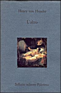 Libro L' altro Henry von Heiseler