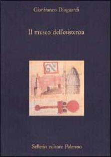 Il museo dellesistenza. Divagazioni intorno ai musei, alle città, alle imprese.pdf