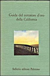Guida del cercatore d'oro della California