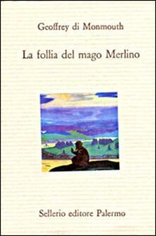 La follia del mago Merlino.pdf