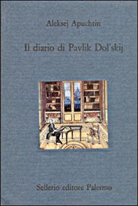 Libro Il diario di Pavlik Dol'skij Aleksej Apuchtin